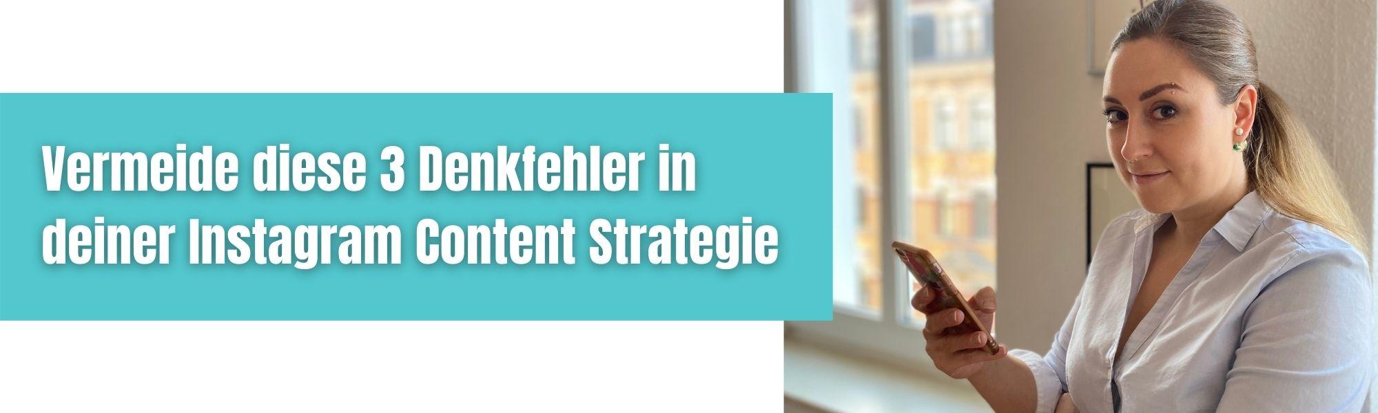 3 Denkfehler Instagram Content Strategie